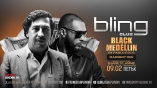 bLING CLUB-Black Medellin with DEE AND PABLO ESCO