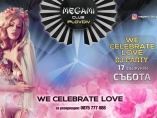 Megami club-We Celebrate Love show  DJ party