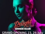 Delight Dance Club - Grand Opening