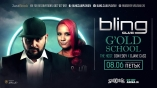 Bling club-GOLD School with Don Eddy DJane Cass