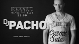 Planet club-Saturday Special Party with DJ Pacho