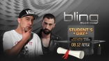 Bling club-Students PARTY