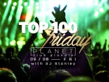 Planet club-TOP 100 Friday with DJ Stanley
