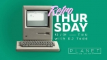 Planet club-Retro thursday