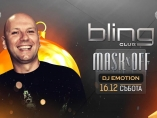 Bling club-MASK Off with Dj Emotion