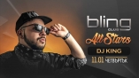Bling club-All STARS with Dj King
